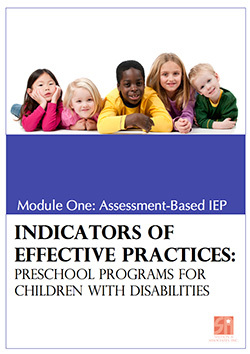 Preschool Programs for Children with Disabilities: Module 1 Assessment-Based IEP