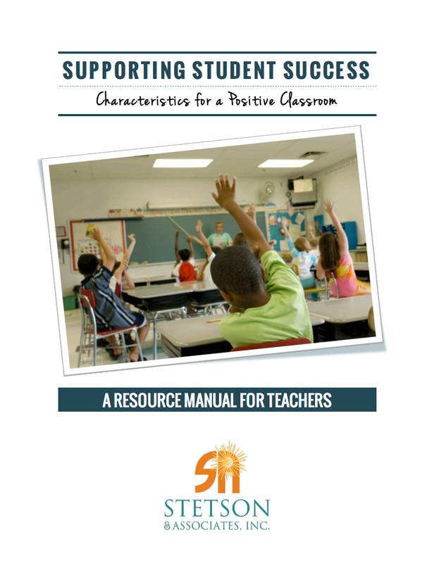 Supporting Student Success: Characteristics of a Positive Classroom (Digital Download)