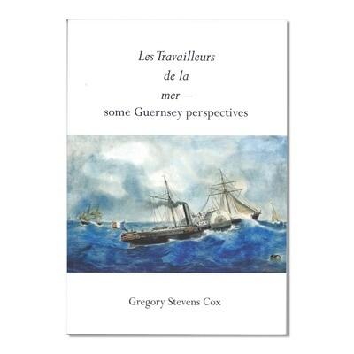 Les Travailleurs de la Mer - some Guernsey perspectives