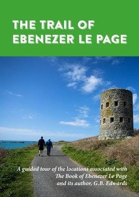 The Trail of Ebenezer Le Page