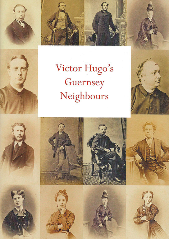 Victor Hugo's Guernsey Neighbours