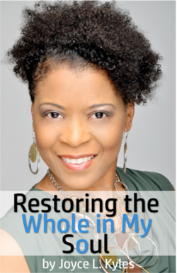 Restoring the Whole in My Soul