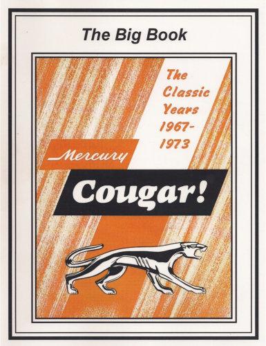 Mercury Cougar Big Book - The Classic Years 1967-1973
