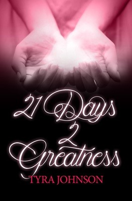 21 Days 2 Greatness