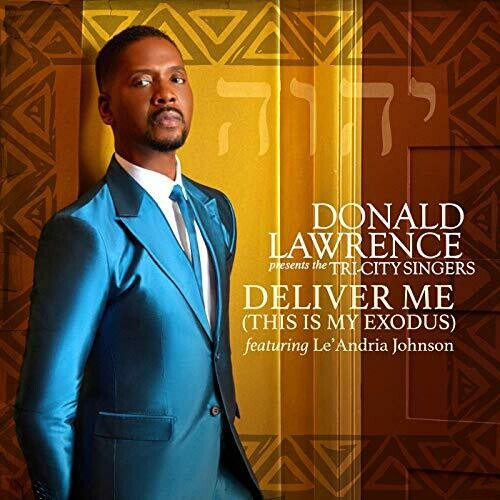 Deliver Me - originally by Le'Andria Johnson