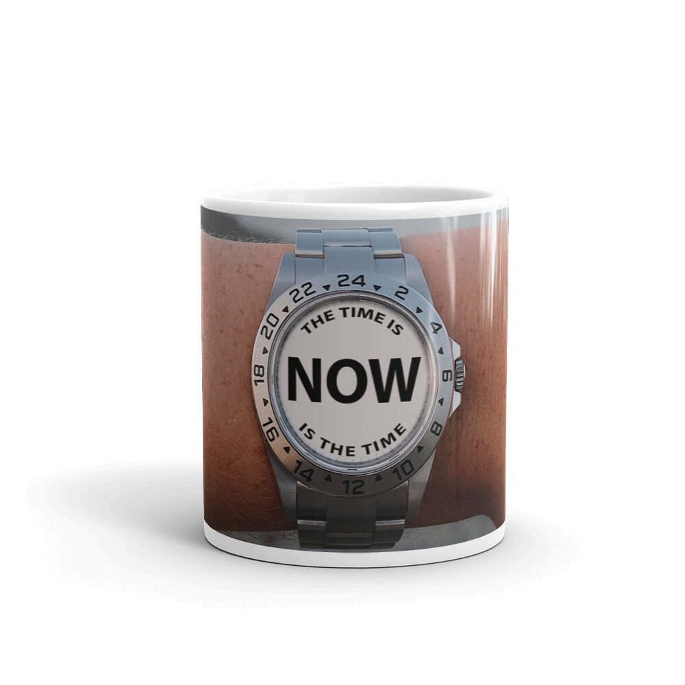 NOW-IS-THE-TIME Wristwatch White glossy mug