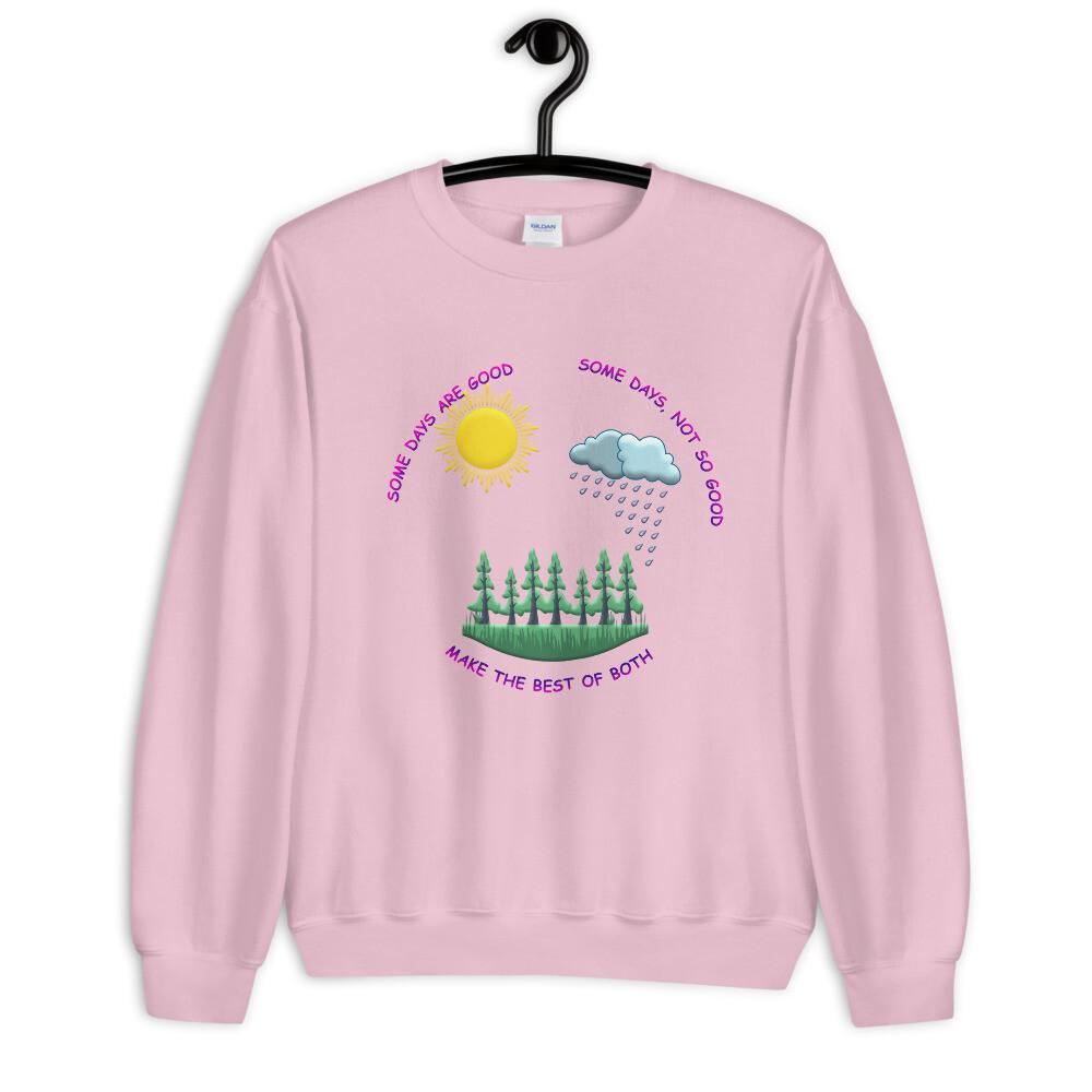MAKE-THE-BEST-OF-BOTH Unisex Sweatshirt