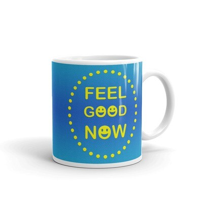 FEEL-GOOD-NOW White glossy mug