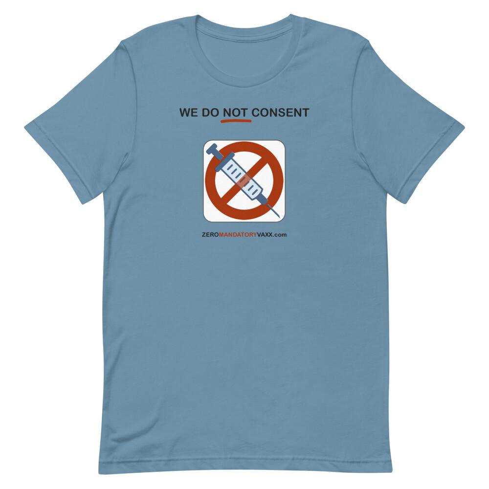 WE DO NOT CONSENT ZEROmandatoryVAXX.com Short-Sleeve Unisex T-Shirt