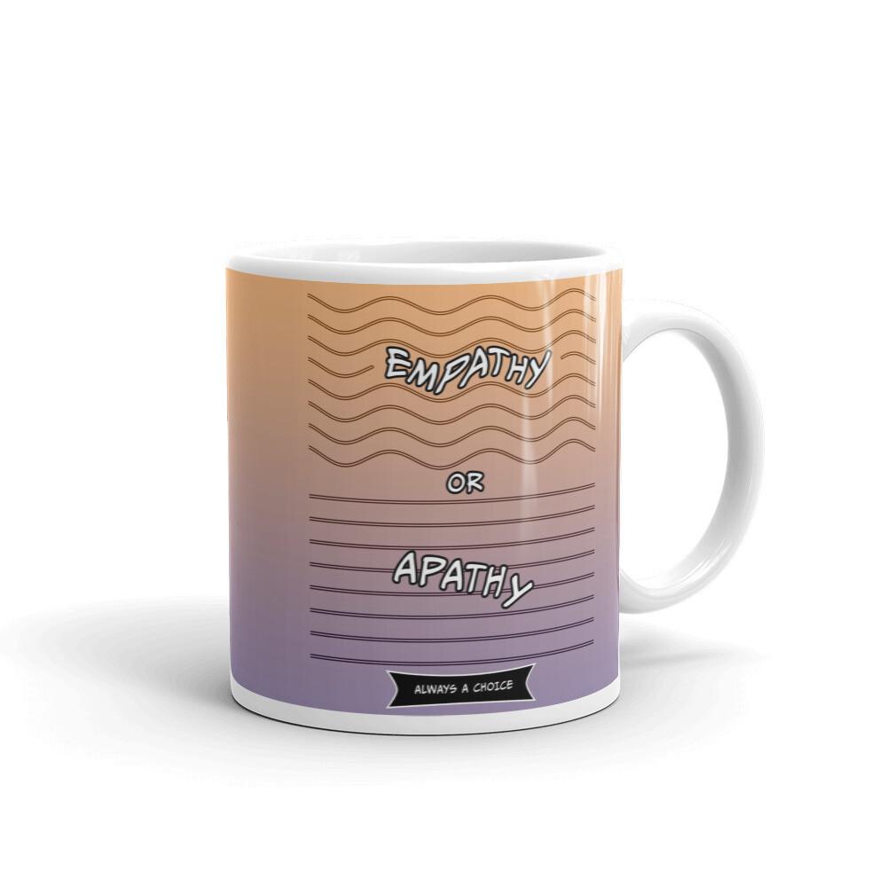 EMPATHY-OR-APATHY White glossy mug