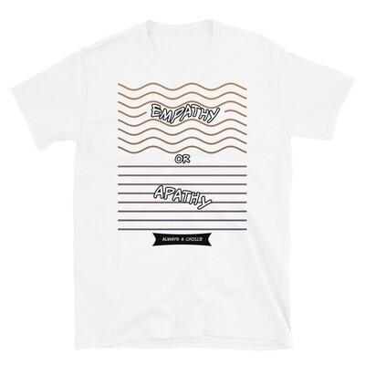 EMPATHY-OR-APATHY Unisex Basic Softstyle T-Shirt
