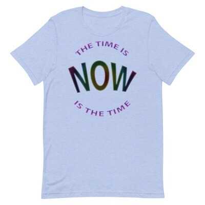 NOW-IS-THE-TIME Unisex Premium T-Shirt