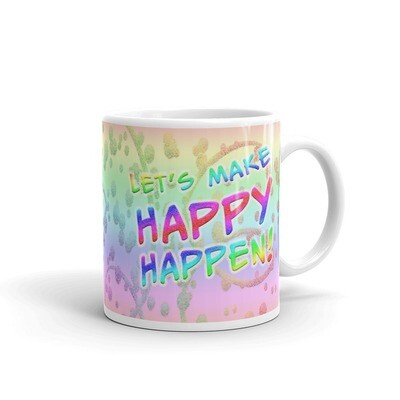 MAKE-HAPPY-HAPPEN White glossy mug