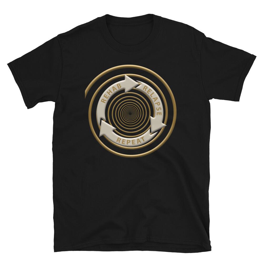 REHAB-RELAPSE-REPEAT Unisex Basic Softstyle T-Shirt