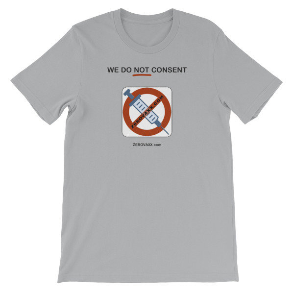 WE DO NOT CONSENT ZEROVAXX.com Short-Sleeve Unisex T-Shirt
