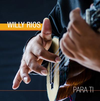 Willy Rios - Para ti (CD)