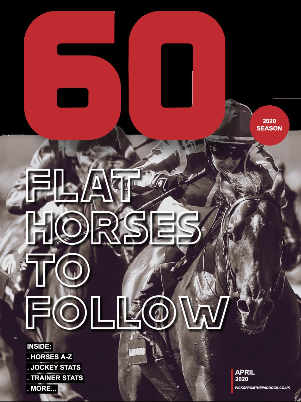 60 FLAT HORSES TO FOLLOW 2020 (E-Book)