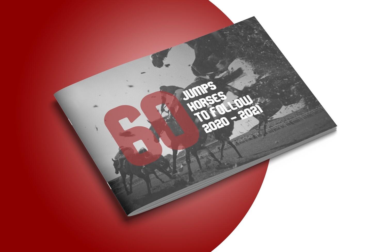 60 JUMPS HORSES TO FOLLOW 2020 - 2021 (Printed Hard Copy)