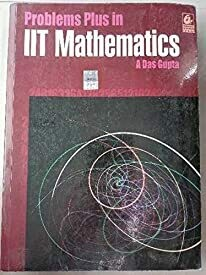 Problems Plus in IIT Mathematics