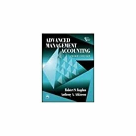 Advanced Management Accounting, 3/E