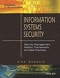 Information Systems Security: Security Management, Metrics, Frameworks and Best Practices (WIND)