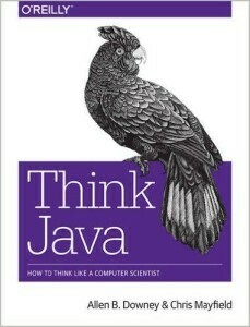 Free ebook: Think Java by Allen Downey and Chris Mayfield