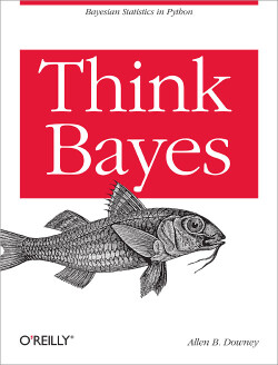 Free ebook: Think Bayes by Allen Downey Digital Version