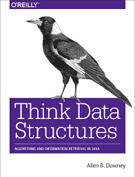 Free ebook: Think Data Structures by Allen Downey Digital Version