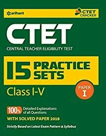 15 Practice Sets CTET Paper-1 Teacher Selection for Class 1 to 5 2019 (old edition)