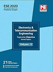 ESE 2020: Preliminary Exam : Electronics and Telecommunication Engineering Objective Paper - Volume II​: Vol. 2