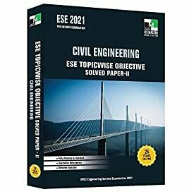 ESE 2021 - Civil Engineering ESE Topicwise Objective Solved Paper 2