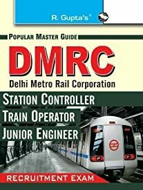 DMRC - Station Controller/Train Operator/Junior Engineer Guide: Recruitment Exam (Popular Master Guide) (Old Edition)