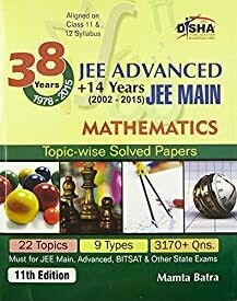 38 Years IIT-JEE Advanced + 14 yrs JEE Main Topic-wise Solved Paper Mathematics (Old Edition)