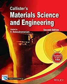 Callister's Materials Science and Engineering, 2ed By by R. Balasubramaniam