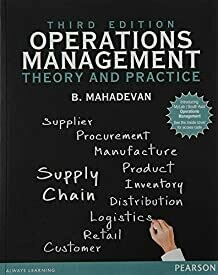 Operations Management : Theory and Pract