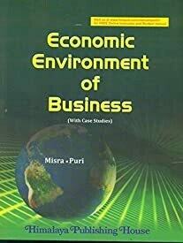 Economic Environment of Business (With Case Studies) PB by Misra
