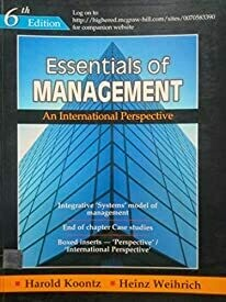 Essentials Of Management by Harold Koontz and Heniz Weihrich