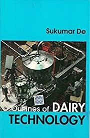 Outlines of Dairy: Technology by De Sukumar