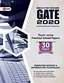 GATE 2020:Computer Science and Information Technology 30 Years' Topic-wise Previous Solved Papers