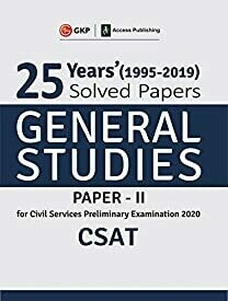 25 Years Solved Papers 1995-2019 General Studies Paper II CSAT for Civil Services Preliminary Examination 2020