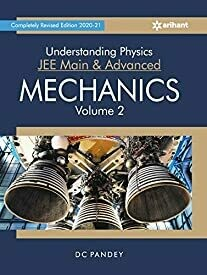 Understanding Physics for JEE Main and Advanced Mechanics Part 2 2021
