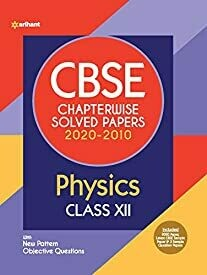 CBSE Physics Chapterwise Solved Paper Class 12 for 2021 Exam