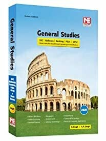 General Studies - 2021 for UPSC, SSC, Railways, PSUs, Banking, State PSCs and Other Competitive Examinations