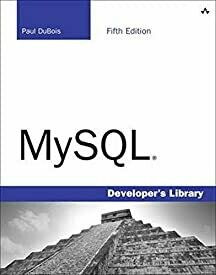 MySQL (Developer's Library) by Dubios