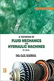 A Textbook of Fluid Mechanics and Hydraulic MachinesR K Bansal