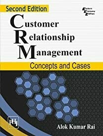 Customer Relationship Management: Concepts and Cases