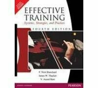 Effective Training, Systems, Strategies, and Practices, 4th ed.