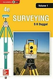 Surveying - Vol. 1 by S K Duggal