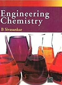 Engineering Chemistry By B Sivasankar