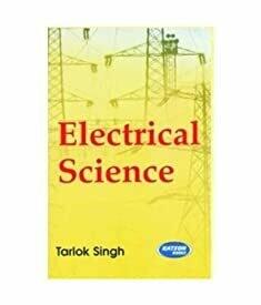 Electrical Science By Tarlok Singh